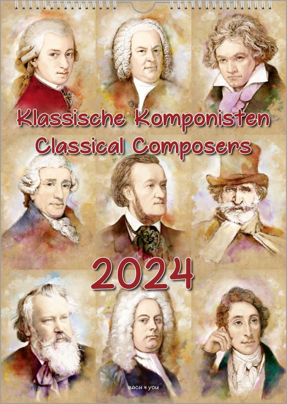 """Ein Komponisten-Kalender präsentiert 9 klassische Komponisten. Er ist im Hochformat und hat den Titel - in roter Schrift - """"Klassische Komponisten- Classical Composers"""". Darunter ist die Jahreszahl sehr groß."""